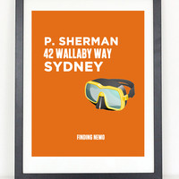 P. Sherman 42 Wallaby Way, Syndey - Finding Nemo