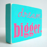 Dream Bigger. Great Home Decor.