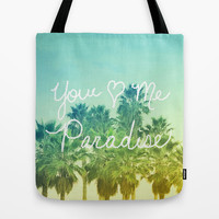 You - Me - Paradise Tote Bag by Lisa Argyropoulos | Society6