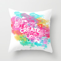Let Me Create A World For You Throw Pillow by Whitney Werner