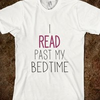 I Read Past My Bedtime - ppolecho - Skreened T-shirts, Organic Shirts, Hoodies, Kids Tees, Baby One-Pieces and Tote Bags
