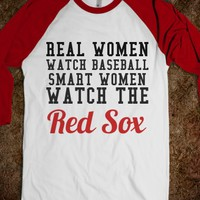 real women watch baseball RS - glamfoxx.com - Skreened T-shirts, Organic Shirts, Hoodies, Kids Tees, Baby One-Pieces and Tote Bags