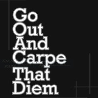 Go Out And Carpe That Diem, Inspiring Quote Art Print, Motivational Wall Decor, Black And White Wall Decor, Motivational Art, Poster Art