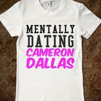 MENTALLY DATING CAMERON - glamfoxx.com - Skreened T-shirts, Organic Shirts, Hoodies, Kids Tees, Baby One-Pieces and Tote Bags
