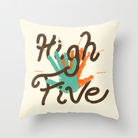 High Five (redo) Throw Pillow by Josh Franke | Society6