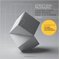 Structural Packaging: Design Your Own Boxes and 3D Forms Paperback