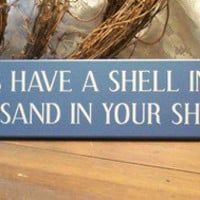 Wood Sign Beach May You Always Have A Shell In by CountryWorkshop