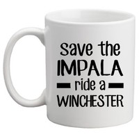Save the Impala Ride a Winchester 11 Oz Coffee Mug