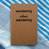 Wondering About Wandering Notebook by Fifi Du Vie - $8