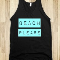 BEACH PLEASE - glamfoxx.com - Skreened T-shirts, Organic Shirts, Hoodies, Kids Tees, Baby One-Pieces and Tote Bags