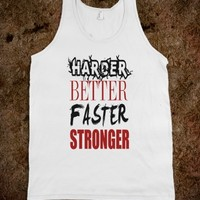 Harder Better Faster Stronger Tank Shirt - For women and men
