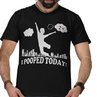 I Pooped Today Shirt from