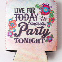 LIVE FOR TODAY DRINK COZY