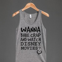 Watch movies and bake crap Yes tank top tee t shirt