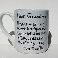 Thanks 4 putting up with a spoiled...Funny Grandmother Gift, Mother's Day Mug, Humorous Gift for Grandma, Nana, Grammy