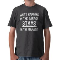 Stays In The Garage T-Shirt from