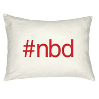 #nbd Pillow - Grad Gifts - Gifts + Kits