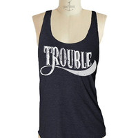 TROUBLE Tank Top --- womens tank top american apparel Tri-Blend s m lg