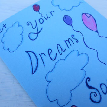 Let Your Dreams Soar Notecard on Blue Paper Clouds and Balloons Card