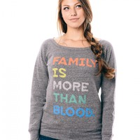 More Than Blood Slouchy Sweatshirt