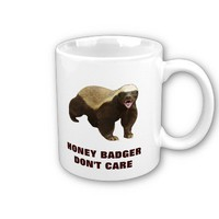 Honey Badger Don't Care Mug from Zazzle.com
