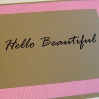 Hello Beautiful Pink Quote Note Card by prettypetalspaper on Etsy