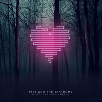 Fitz And The Tantrums More Than Just A Dream Lp Vinyl One Size For Men 24452395001