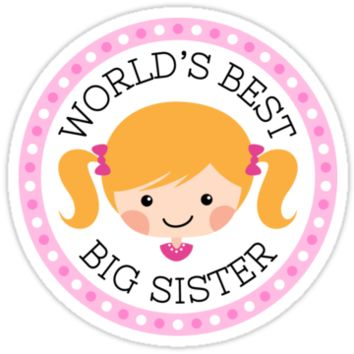 World's best big sister, round sticker with blond cartoon girl