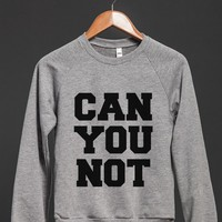 CAN YOU NOT SWEATSHIRT SWEATER (IDE132229)