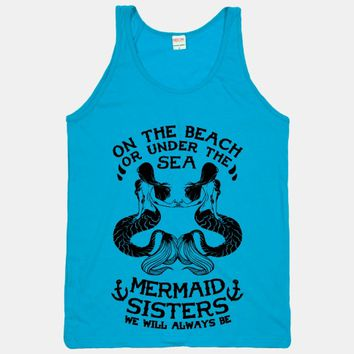 Mermaid Sisters We Will Always Be