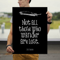 18 x 24 - Lord of the Rings Poster - Tolkien Quote - Inspiring Poster Art - Literary Quote - Literary Poster - Wall Art Print - Typography
