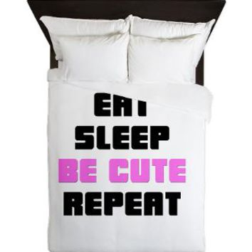 Eat Sleep Be Cute Repeat Queen Duvet - Girl Tease