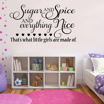 Sugar and Spice and Everything Nice.. Little Girls Cute Vinyl Wall Decal Sticker Art
