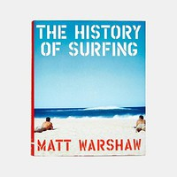 The History Of Surfing By Matt Warshaw - Urban Outfitters