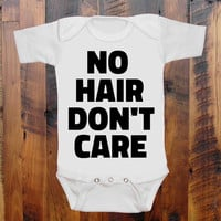 Baby Clothes. NO Hair Don't Care. Funny baby romper onezee original hand screen print. baby gift. baby announcement.baby shower gift. Onezee