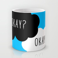 Okay? Okay. The Fault in Our Stars Mug by Janice Wong | Society6