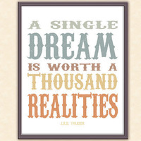 JRR Tolkien Quote  A Single Dream  8x10 Typography by tiedyejedi