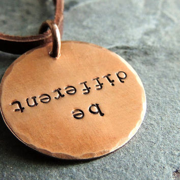 Be Different Copper Necklace, Motivational Quote, Upside Down, Quote Necklace, Unique Pendant
