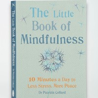 Little Book Of Mindfulness By Patricia Collard - Urban Outfitters