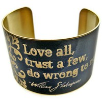 William Shakespeare Vintage Style Brass Cuff Bracelet: Love all, trust a few, do wrong to none