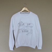 not ur babe - White