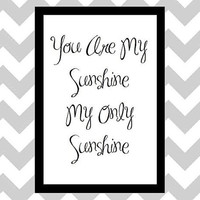 You Are My Sunshine - Lyric Quote Art Print by prettypetalspaper