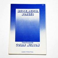 COLIN WILSON Hess, Reich, Borges: Three Essays : BOOK/SHOP