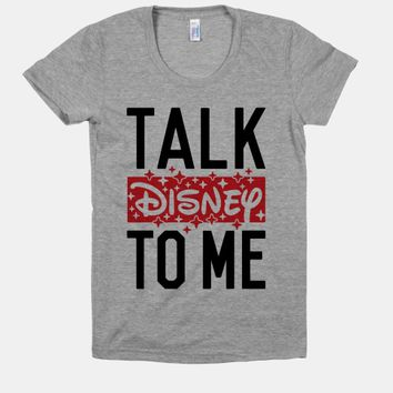 Talk Disney To Me