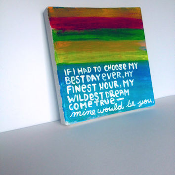 Mine Would Be You Quote- Gouache Canvas Mini Wall Art