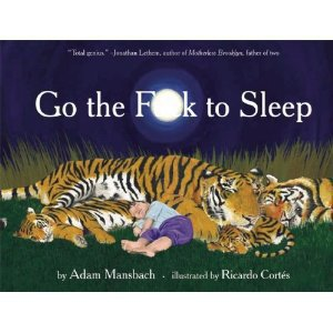Amazon.com: Go the F**k to Sleep (9781617750250): Adam Mansbach, Ricardo Cortes: Books