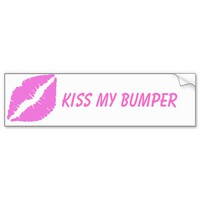 Kiss My Bumper