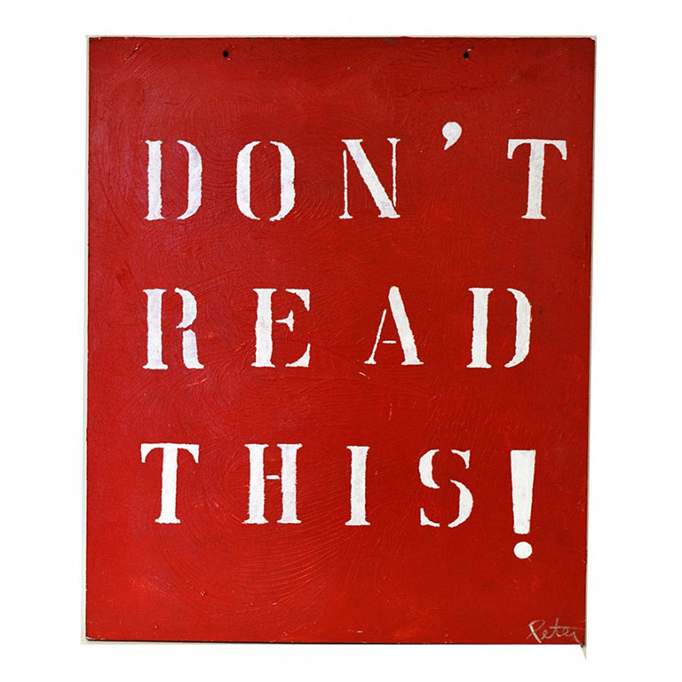 "Cain Modern: Peter Tunney Oil on Board, ""Don't Read This"""
