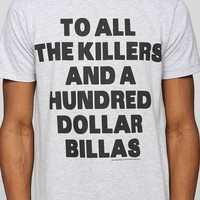 Hundred Dollar Billas Tee