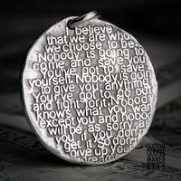 We choose to be (205-d24mm) Inspirational Custom Quotes on Solid Pure Silver Pendant, Personalized Necklace, Phone Charm